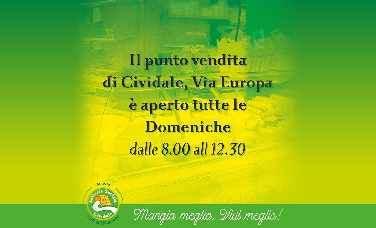 Apertura domenicale punto vendita di Cividale, Via Europa